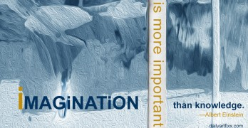 Imagination-is more important than knowledge - Einstein